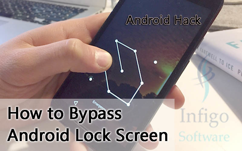 How to Bypass Android Lock Screen- Android Hacks