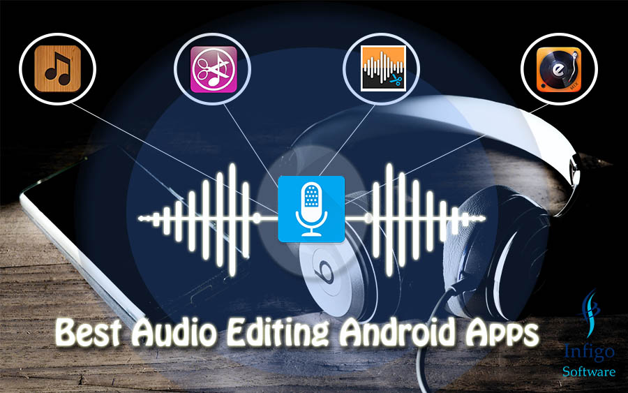 Best Audio Editing Android Apps