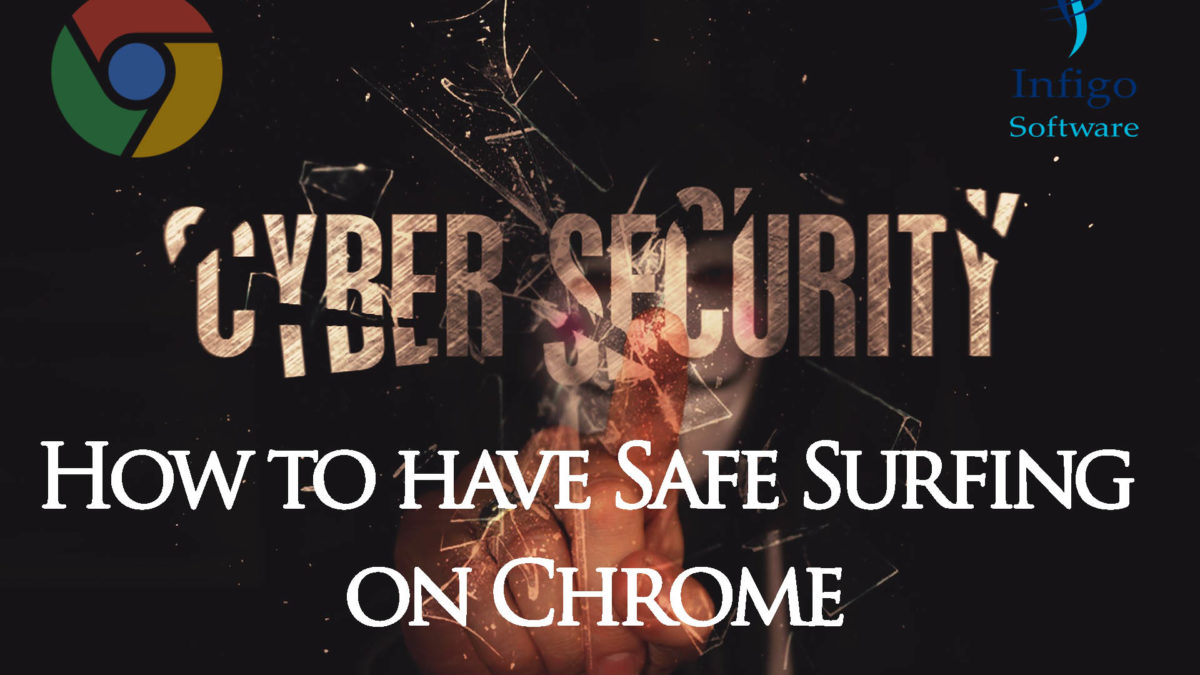 How to have Safe Surfing on Chrome