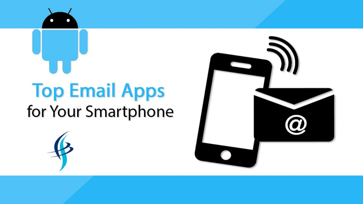Top Email Apps for Your Smartphone